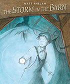 Storm in the Barn by Matt Phelan